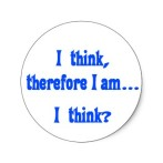 i_think_therefore_i_am_i_think_sticker-p217795138398035049en8ct_325